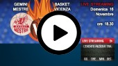 DIRETTA STREAMING: GEMINI MESTRE - BASKET VICENZA