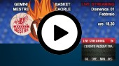 DIRETTA STREAMING: GEMINI MESTRE - BASKET CAORLE