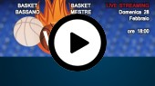 DIRETTA STREAMING: EMME RETAIL BASKET MESTRE - BASKET BASSANO
