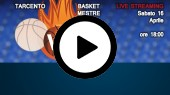 DIRETTA STREAMING: BASKET TARCENTO - EMME RETAIL BASKET MESTRE