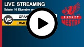 DIRETTA STREAMING: ORANGE1 BASSANO - EMME RETAIL BASKET MESTRE