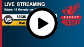 DIRETTA STREAMING: SECIS COSTR. JESOLO - EMME RETAIL BASKET MESTRE
