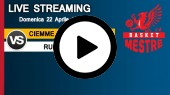 DIRETTA STREAMING: CIEMME BASKET MESTRE - RUCKER SANVE