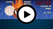 DIRETTA STREAMING: BASKET CAORLE - EMME RETAIL BASKET MESTRE